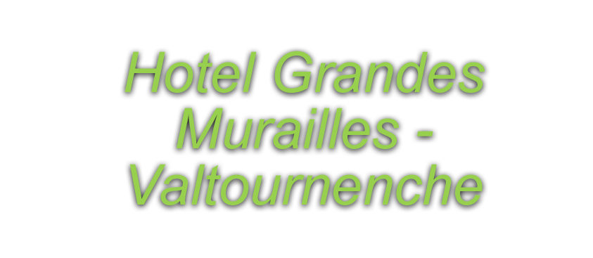 hotel grandes mourailles